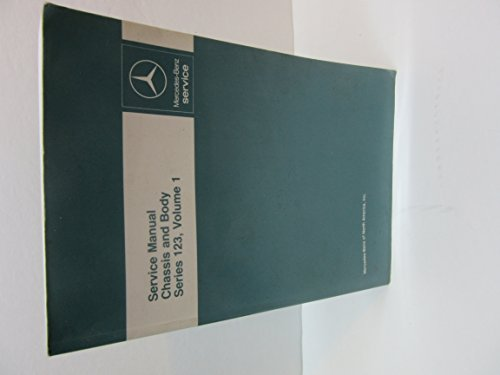 Mercedes-Benz Service Manual Chassis and Body Series 123 Volume 1