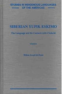 A Grammatical Sketch of Siberian Yupik Eskimo: Steven