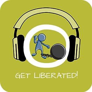 Get Liberated! Mentale Blockaden lösen mit Hypnose Hörbuch