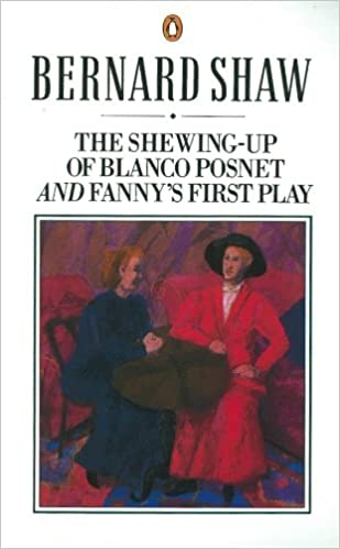 Enjoyable The Shewing Up Of Blanco Posnet And Fannys First Play Amazon Co Schematic Wiring Diagrams Phreekkolirunnerswayorg