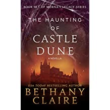 The Haunting of Castle Dune - A Novella (A Scottish, Time Travel Romance): Book 10.5 (Morna's Legacy Series)