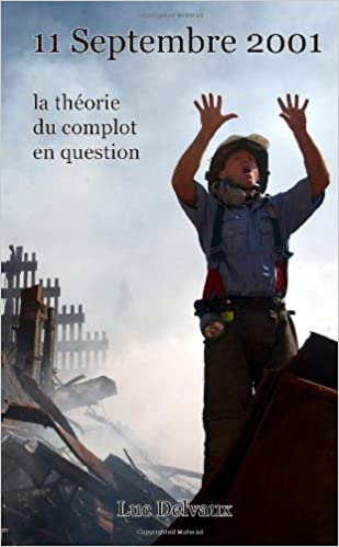En ligne téléchargement gratuit 11 septembre 2001, la théorie du complot en question pdf, epub ebook
