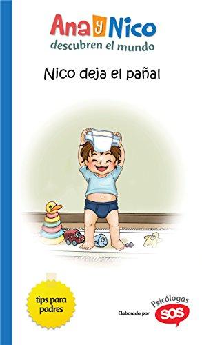 Nico deja el pañal (Ana y Nico descubren el mundo nº 5) (Spanish
