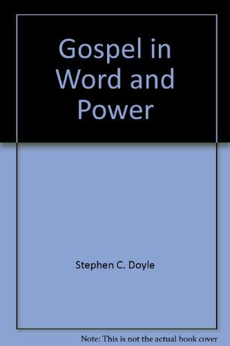 The Gospel in Word & Power