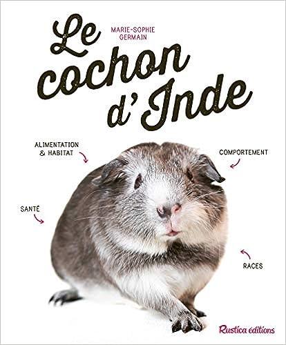 Book's Cover of Le cochon d'Inde (Français) Broché – 20 avril 2018