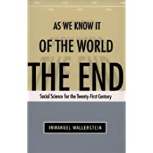 End of the World as We Know It: Social Science for the Twenty-First Century