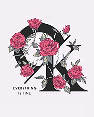 Ok Everything Is Fine Floral Typography Composition Book