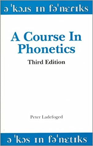 A course in phonetics peter ladefoged 9780155001732 amazon books fandeluxe Images