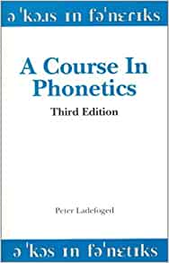 A course in phonetics peter ladefoged 9780155001732 amazon books fandeluxe Image collections