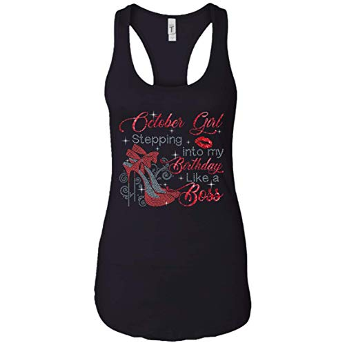 October Girl Stepping Into My Birthday Like A Boss Tank Top For Women Zodiac Birthday Gift