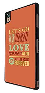 734 - Quote Let's Go All the way Tonight No Regret Just Love Design For Sony Xperia Z3 Fashion Trend CASE Back COVER Plastic&Thin Metal