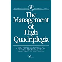 The Management of High Quadriplegia