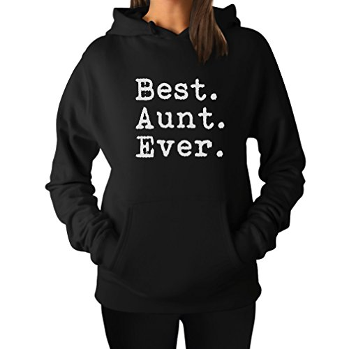 Tstars TeeStars - Best Aunt Ever - Gift For Auntie From Nephew or Niece Women Hoodie Large (Aunt Sweatshirt)