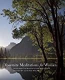 img - for Michael Frye: Yosemite Meditations for Women (Hardcover); 2013 Edition book / textbook / text book