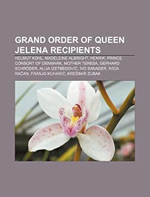 Grand Order Of Queen Jelena Recipients Helmut Kohl Madeleine