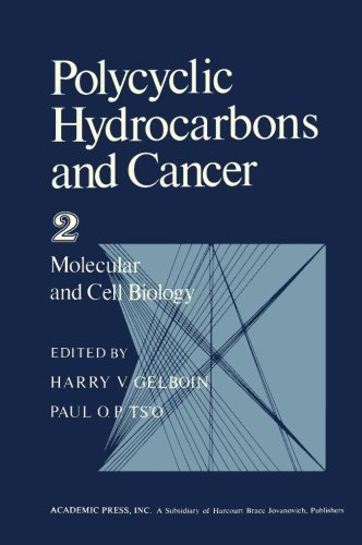 Polycyclic Hydrocarbons and Cancer, Volume 2: Molecular and Cell Biology