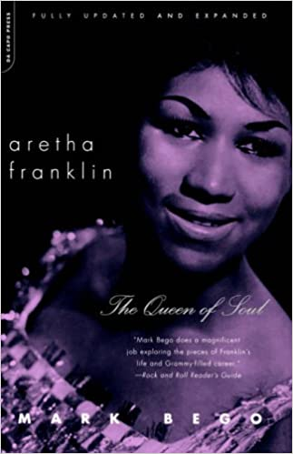 Aretha Franklin: The Queen Of Soul: Amazon co uk: Mark Bego