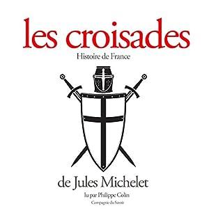 Les croisades | Livre audio