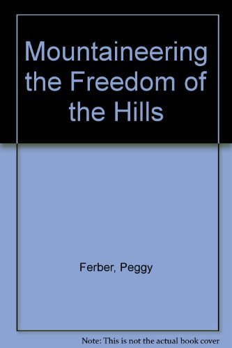 Mountaineering Freedom Peggy Ed Ferber product image