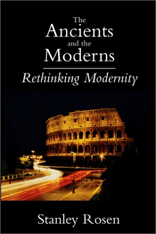 Ancients And The Moderns: Rethinking Modernity