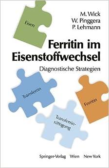 Ferritin im Eisenstoffwechsel: Diagnostische Strategien