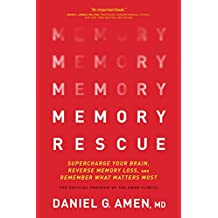 Memory Rescue ITPE: Supercharge Your Brain, Reverse Memory Loss, and Remember What Matters Most