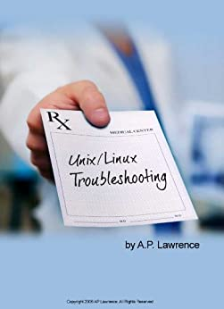 Linux and Unix Troubleshooting by [Lawrence, Anthony]