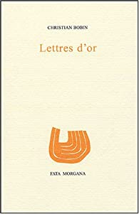 Lettres d'or par Christian Bobin