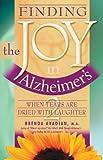 Finding the Joy in Alzheimer's, Brenda Avadian, 0963275232
