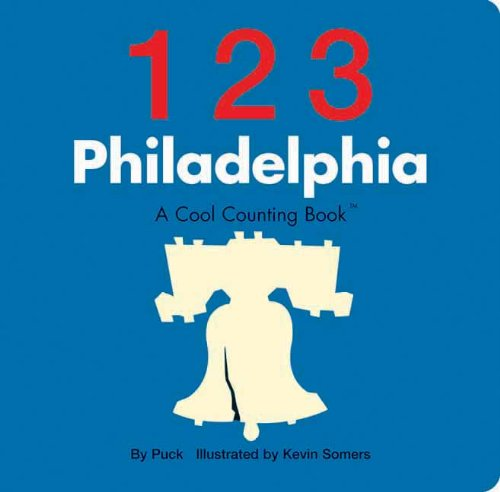 123 Philadelphia: A Cool Counting Book (Cool Counting Books) pdf epub