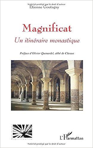 Lire un Magnificat : Un itinéraire monastique pdf, epub