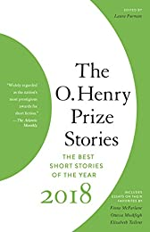 O. Henry Prize Stories 2018