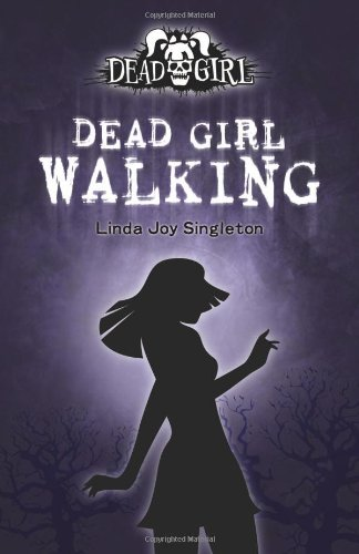 Dead Girl Walking - Dead Girl Walking