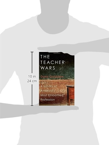 The-Teacher-Wars-A-History-of-Americas-Most-Embattled-Profession