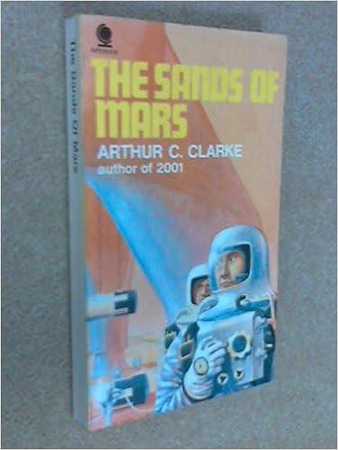 Kindle-Bücher herunterladen uk The Sands of Mars 0722123965 PDF by Arthur C. Clarke