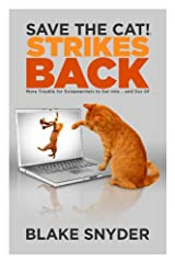 Save the Cat!® Strikes Back Kindle Edition