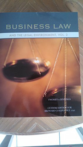Business Law And The Legal Environment Vol. 2 (Broward College Edition Bul 2242)