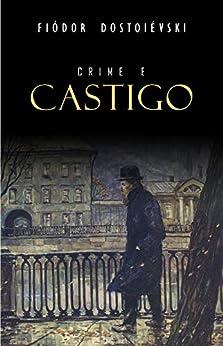 Crime e Castigo por [Dostoiévski, Fiódor]