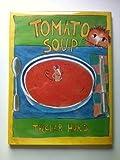 Tomato Soup, Edith Thacher Hurd, 0517582384