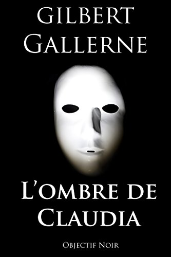 L'ombre de Claudia (Thriller / Polar) (French Edition)