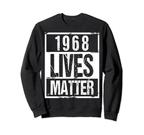 Unisex 1968 Lives Matter T-Shirt - Funny 50th Birthday Gift Shirt 2XL Black