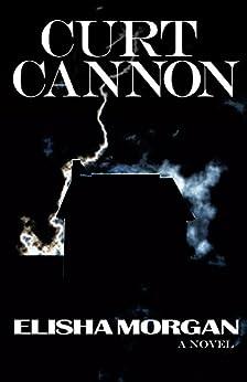 Elisha Morgan by [Cannon, Curt]
