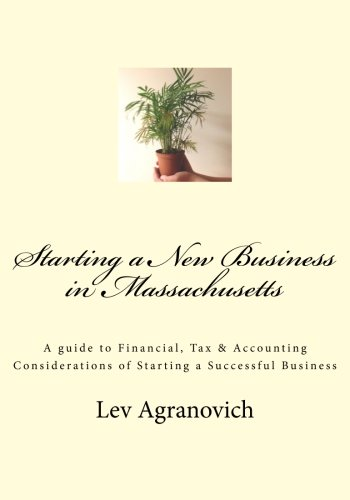 Starting a New Business in Massachusetts [Agranovich, Lev] (Tapa Blanda)