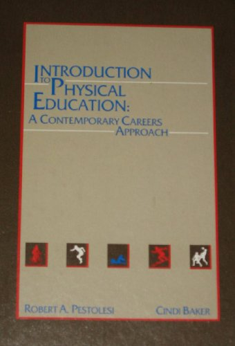 Introduction to Physical Education: A Contemporary Careers Approach