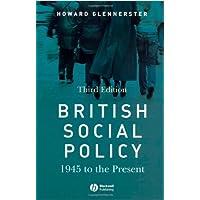 British Social Policy 3e: 1945 to the Present (Making Contemporary Britain)