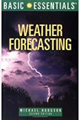 Basic Essentials Weather Forecasting, 2nd (Basic Essentials Series) Paperback