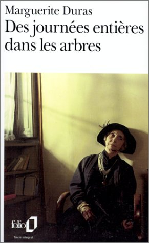 Des Journees entieres dans les arbres (Folio) (English and French Edition)