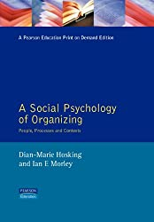 Social Psychology Organization: People, Processes and Contexts
