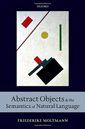 Abstract Objects and the Semantics of Natural Language by Brand: Oxford University Press, USA