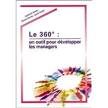 Le 360°, un outil pour développer les managers